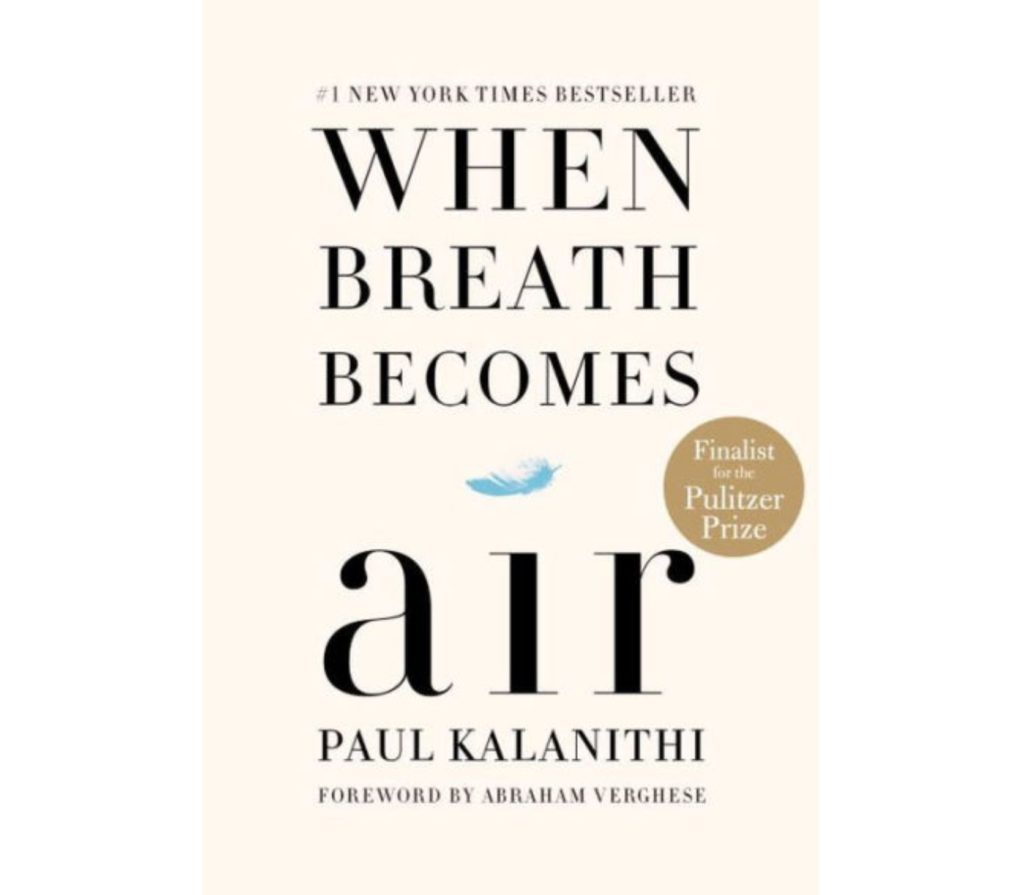 Meghan Markle Approved Books- When Breath Becomes Air